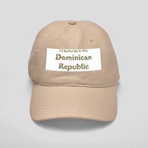 I'd Rather Be...Dominican Republic Cap