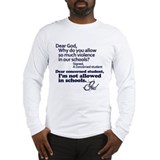 Dear god school violence Long Sleeve T-shirts