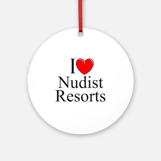 """I Love (Heart) Nudist Resorts"" Ornament (Round)"