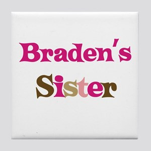 Braden's Sister  Tile Coaster