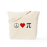 Peace, Love, and Pi Tote Bag