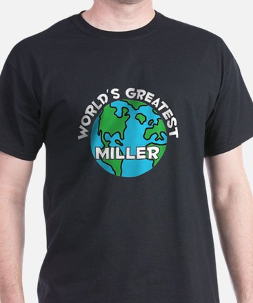 World's Greatest Miller (G) T-Shirt