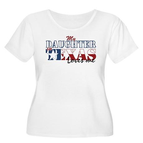 My Daughter in TX Women's Plus Size Scoop Neck T-S