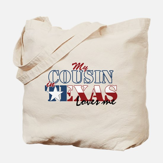 My Cousin in TX Tote Bag