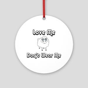Don't Wear Me Sheep (PETA) Ornament (Round)