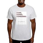 """""""I Came, I Gamed..."""" Ash Grey T-Shirt"""
