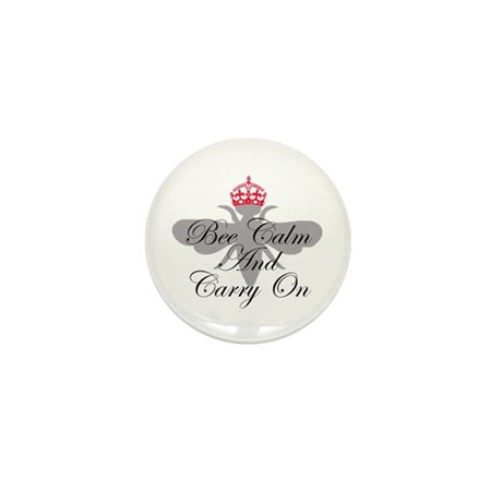 Bee Calm and Carry On Mini Button