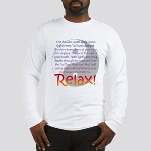Relax! Long Sleeve T-Shirt