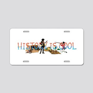 History is Cool Aluminum License Plate