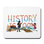 History is Cool Mousepad