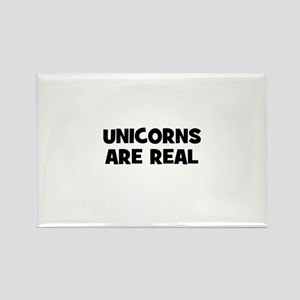 unicorns are real Rectangle Magnet