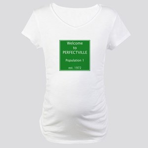 Perfectville Maternity T-Shirt