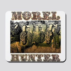Morel hunter gifts and t-shir Mousepad