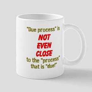 Due Process Mugs