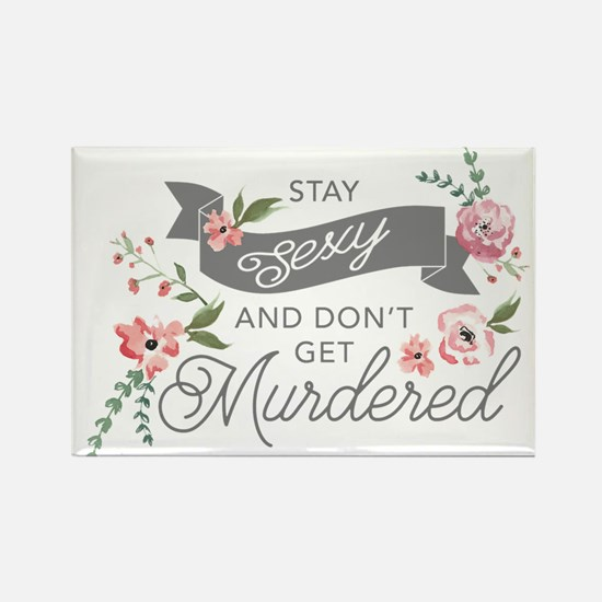 Stay Sexy and Don't Get Murdered s Magnets