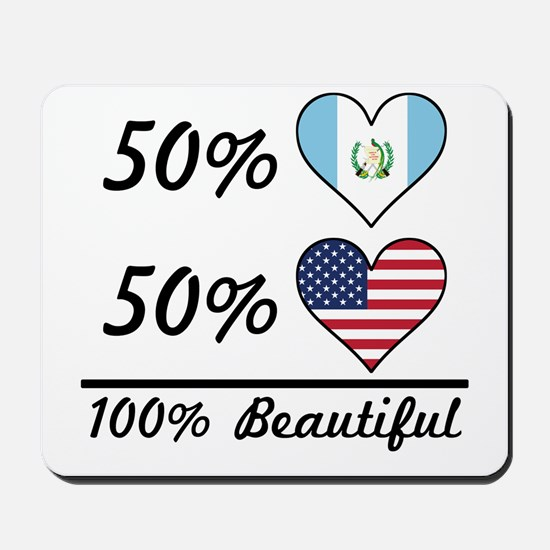 50% Guatemalan 50% American 100% Beautiful Mousepa