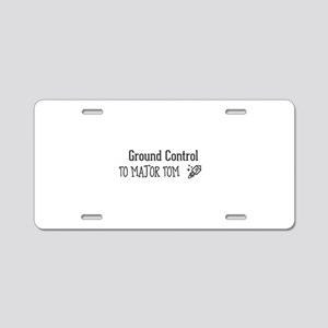 Ground Control to Major To Aluminum License Plate