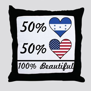 50% Honduran 50% American 100% Beautiful Throw Pil
