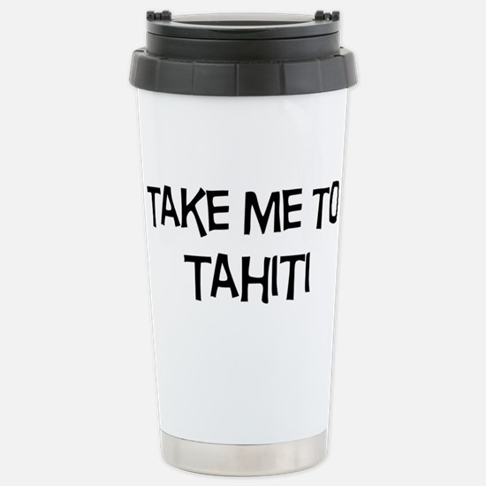 Take me to Tahiti Mugs
