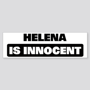 HELENA is innocent Bumper Sticker