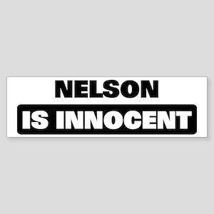 NELSON is innocent Bumper Sticker