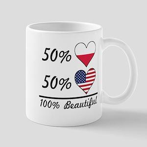 50% Polish 50% American 100% Beautiful Mugs