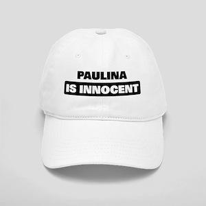 PAULINA is innocent Cap