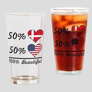 50% Danish 50% American 100% Beautiful Drinking Gl