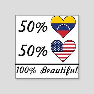 50% Venezuelan 50% American 100% Beautiful Sticker