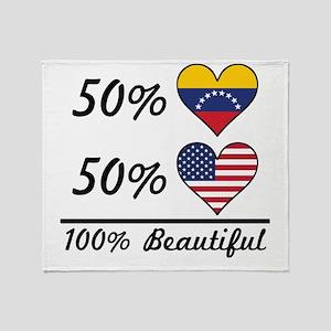 50% Venezuelan 50% American 100% Beautiful Throw B