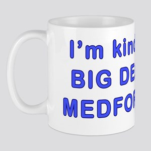 Big Deal in Medford Tufts MA  Mug