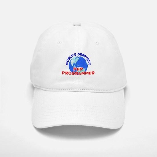 World's Greatest PHP P.. (E) Baseball Baseball Cap
