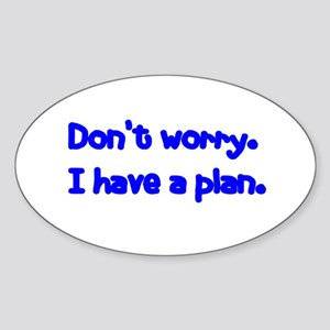 Don't Worry Oval Sticker
