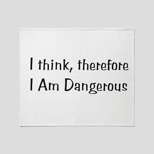 Dangerous Thinker Throw Blanket