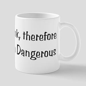Dangerous Thinker Mugs