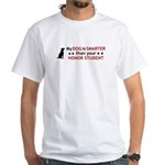 My Dog is Smart White T-Shirt