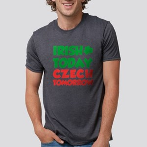 Irish Today Czech Tomorrow T-Shirt