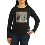 Cooking with the Women's Long Sleeve Dark T-Shirt