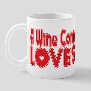 A Wine Connoisseur Loves Me Mug