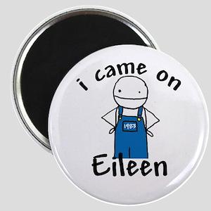 Eileen Magnet