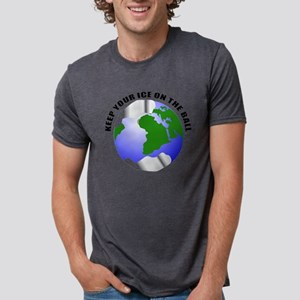 Keep your ice on the ball T-Shirt