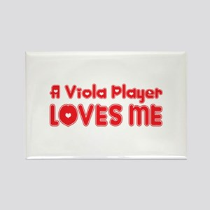 A Viola Player Loves Me Rectangle Magnet