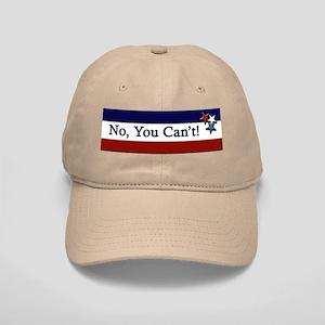 No You Can't! Cap
