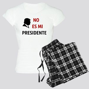 No Es Mi Presidente Not My President Pajamas