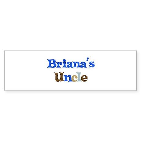 Briana's Uncle Bumper Sticker