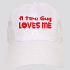 A Tire Guy Loves Me Cap