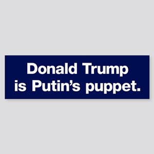 Trump Is Putin's Puppet (bumper) Bumper Sticke