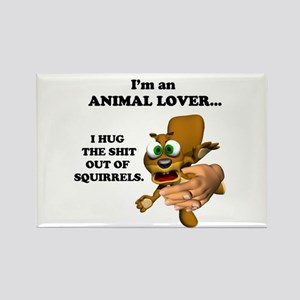 Animal Lover (Hug Shit Outta Squirrels) Rectangle