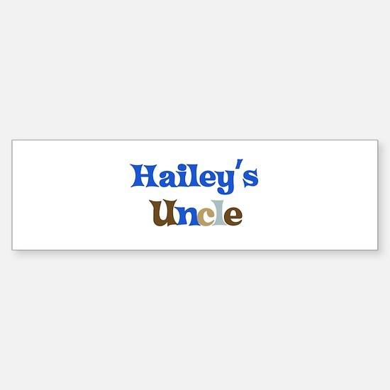 Hailey's Uncle Bumper Bumper Bumper Sticker
