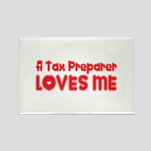 A Tax Preparer Loves Me Rectangle Magnet